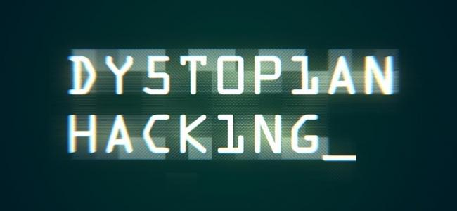 Dystopian Hacking v1.1.0