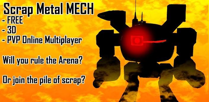 Scrap Metal Mech ( 3D PvP )