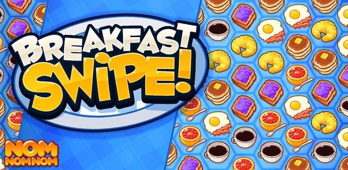 Breakfast Swipe HD