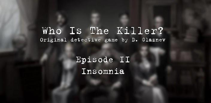 Who Is The Killer (Episode II)
