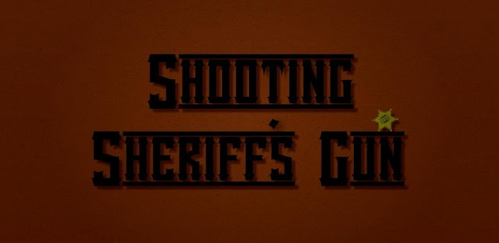 Shooting Sheriff's Gun