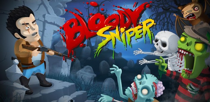 Bloody Sniper