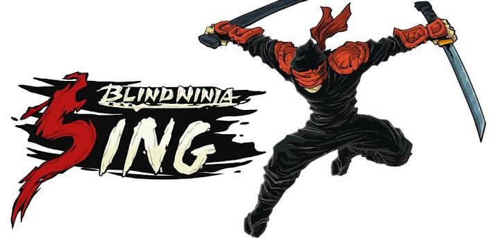 Blind Ninja