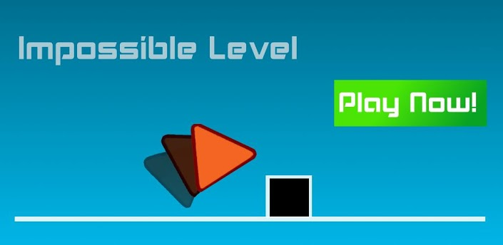 Impossible Level