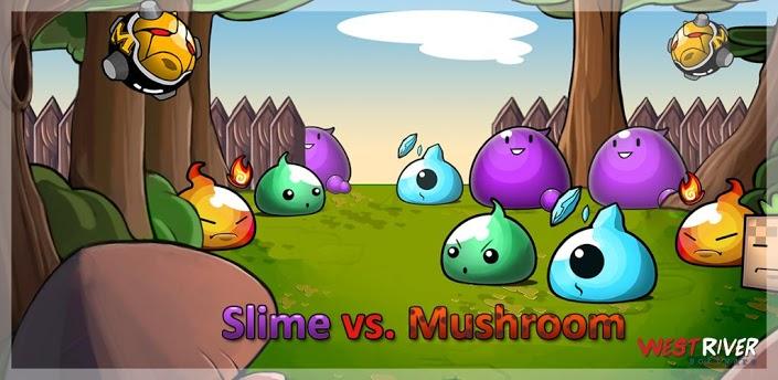 Slime vs Mushroom