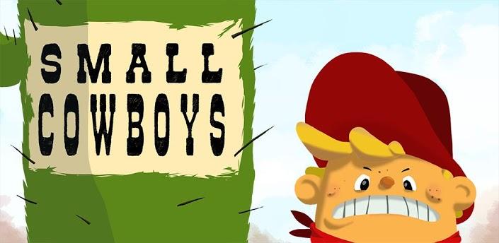Small Cowboys