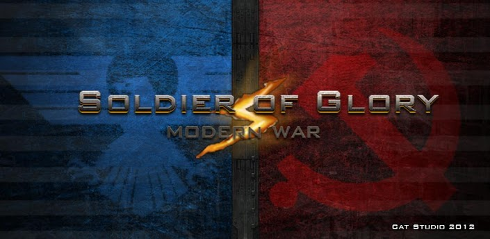 Soldiers of Glory: Modern War