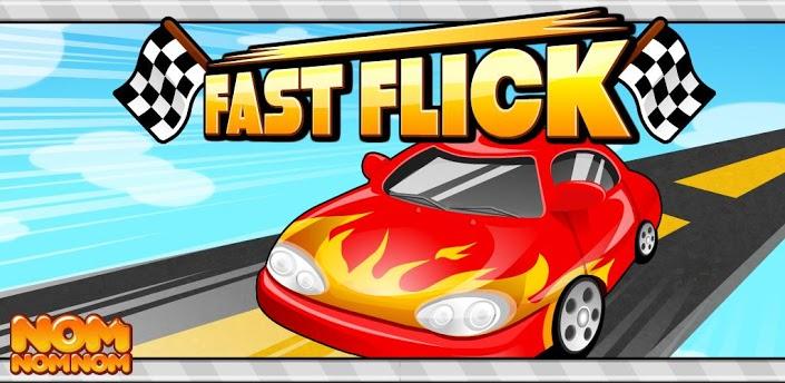 Fast Flick HD FREE