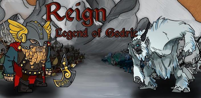 Reign Legend of Godric