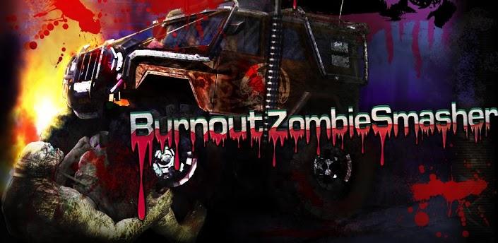 Burnout Zombie Smasher