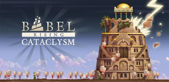 Babel Rising Cataclysm.
