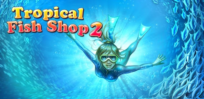 Tropical Fish Shop 2 (Full)