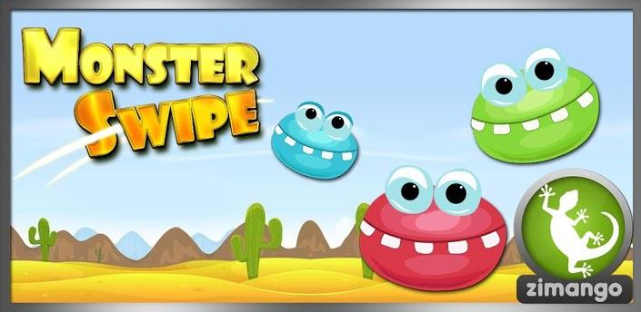 Monster Swipe