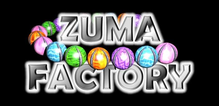 Zuma Factory