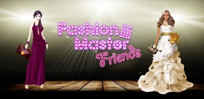 Fashion Master Friends