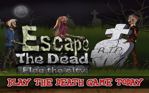 Escape the Dead