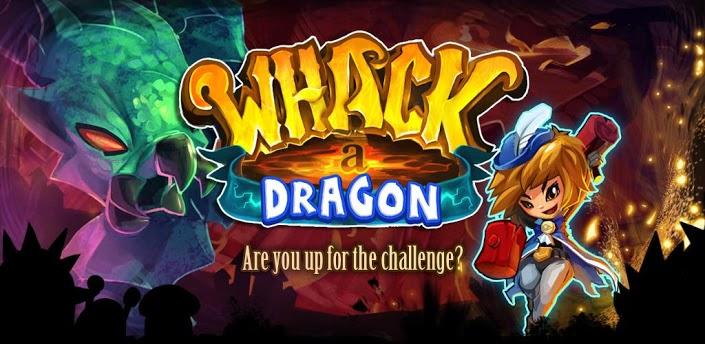 Whack a Dragon