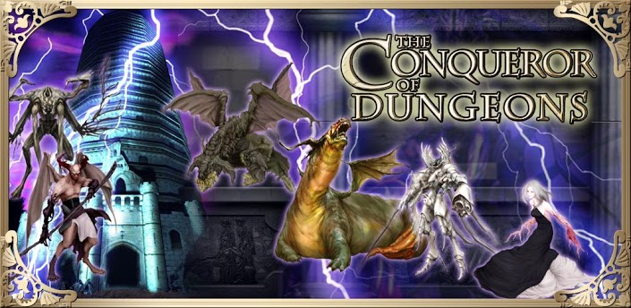 The Conqueror of Dungeons