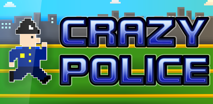 Crazy Police HD
