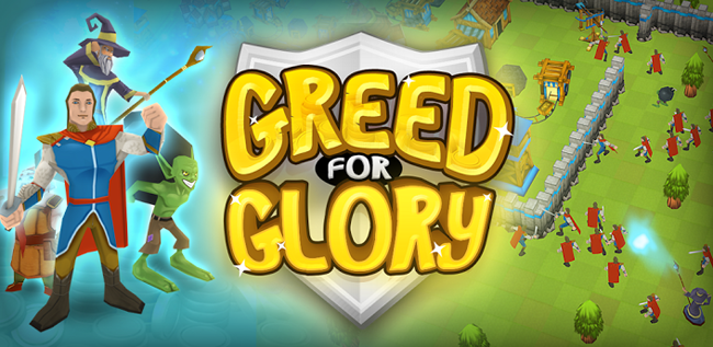 Greed for Glory