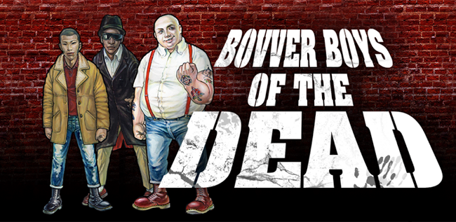 Bovver boys of the dead