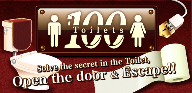 "100 Toilets ""room escape game"""