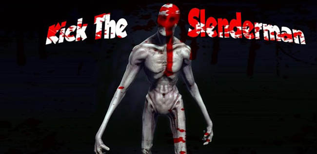 Kick The Slenderman