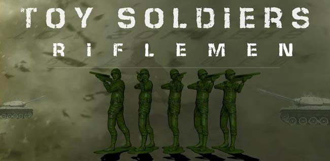 Toy Soldiers: Riflemen