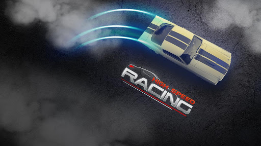 High Speed Racing - Car Games