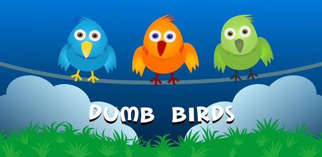 Dumb Birds