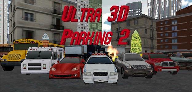 Ultra 3D Parking 2