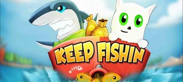 Keep Fishin