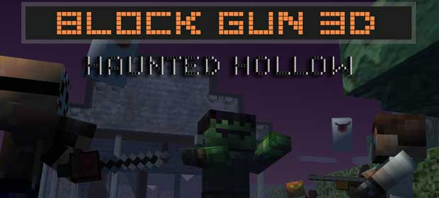 Block Gun 3D: Halloween Hollow