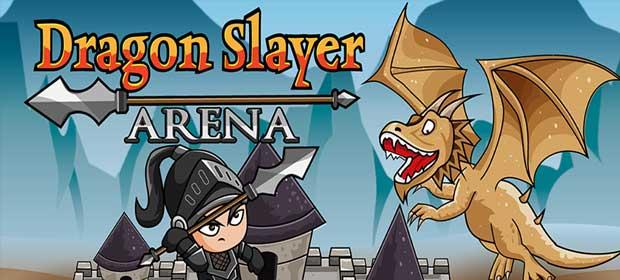 Dragon Slayer Arena