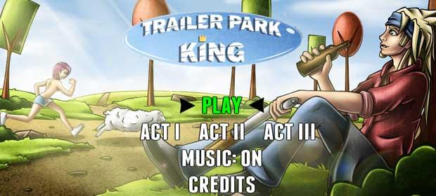 Trailer Park King