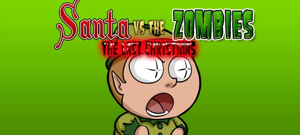 Santa vs the Zombies: The Last Christmas