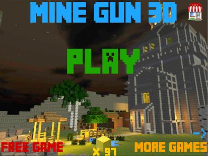 Mine Gun 3d -(Minecraft Style)