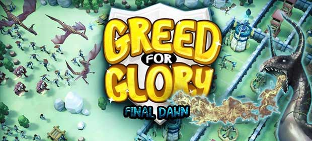 Greed for Glory: Final Dawn