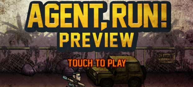 Agent, Run! Preview
