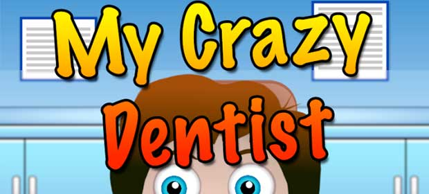 My Crazy Dentist Game