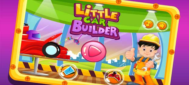 Little Car Builder- Kids Games