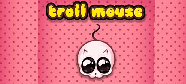 Troll Mouse