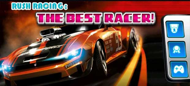 Rush Racing:The Best Racer