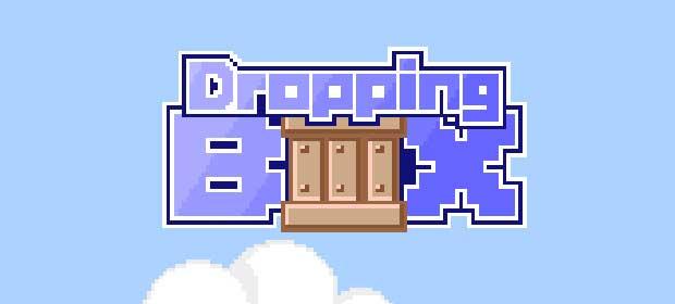 Dropping Box