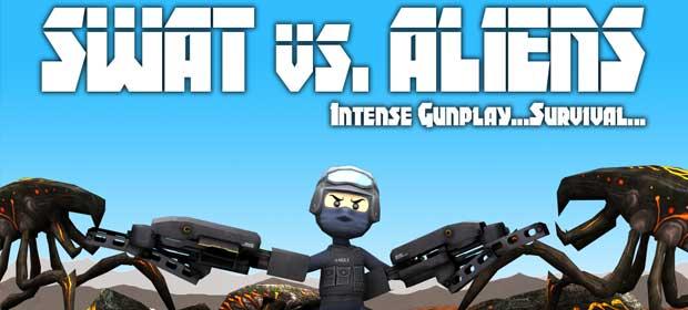 SWAT vs. Aliens