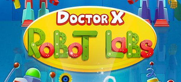 Doctor X: Robot Labs
