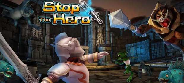 Stop The Hero