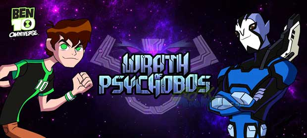 Wrath of Psychobos - Ben 10