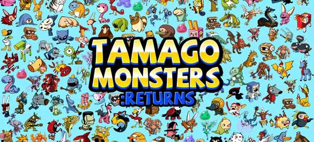 TAMAGO Monsters Returns