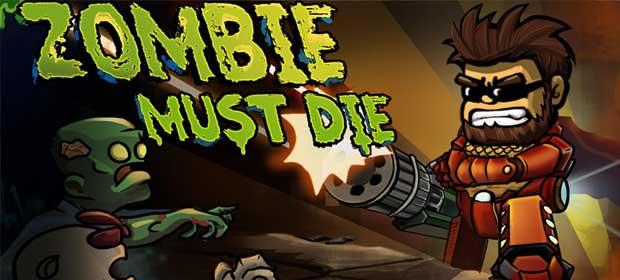 Zombie Must Die